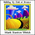Building My Field of Dreams CD